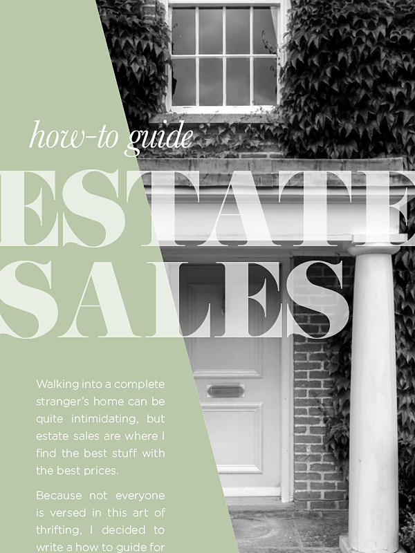 Complete How to guide for estates sales. Everything you wanted to know about estate sales by House of Hipsters